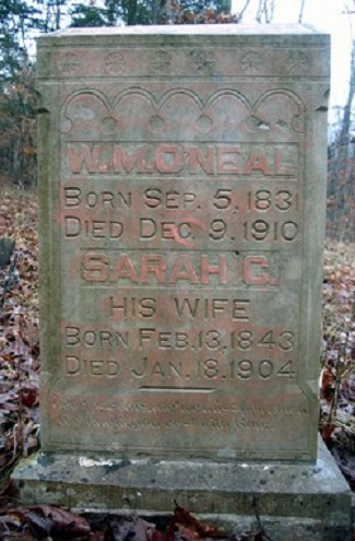 William Martin O'Neal Sept 5 1831 - Dec 9 1910 / Sarah Catherine Pulley Feb 13 1843 - Jan 18 1904